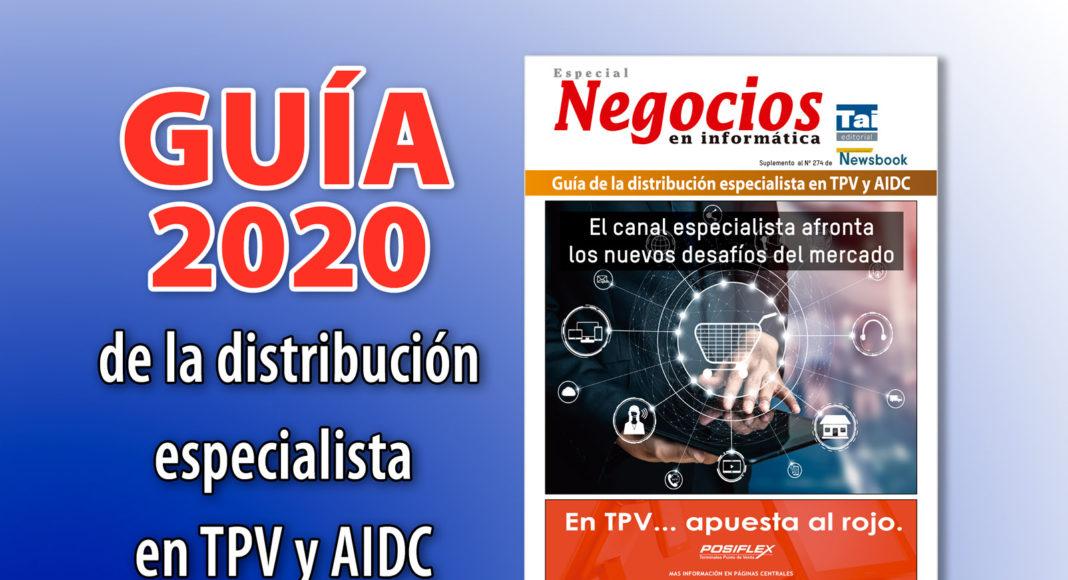 Guía 2020 de las distribución especialista en TPV y AIDC - Newsbook - especial - Negocios - Tai Editorial - España